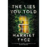 The Lies You Told: The Kindle bestseller with a last line twist you won't see coming