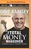 Total Money Makeover: A Proven Plan for Financial Fitness
