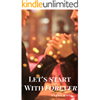 Let's Start with Forever (Sehgal Family & Friends Book 2)