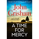 A Time for Mercy: John Grisham's Latest No. 1 Bestseller (English Edition)