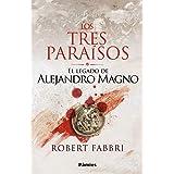 Los Tres Paraísos: El legado de Alejandro Magno (Histórica)