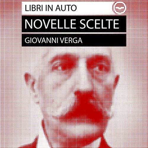 Giovanni Verga. Novelle scelte  Audiolibri