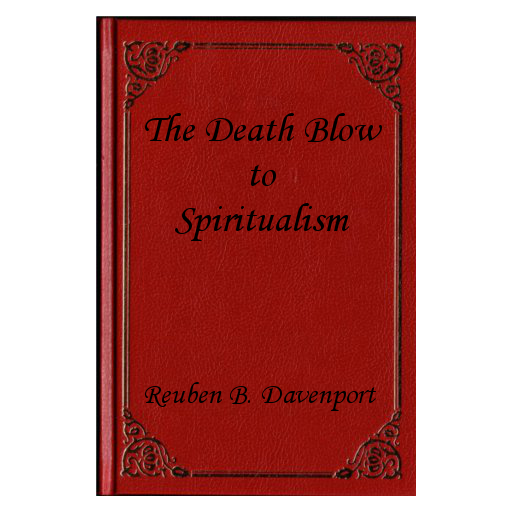 The Death-Blow to Spiritualism