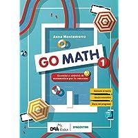 Go math. Compiti per le vacanze. Per la Scuola media. Con e-book. Con espansione online: 1