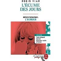 L'Ecume des jours (Edition pédagogique): Dossier thématique : L'Humour