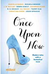 Once Upon Now Kindle Edition