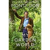 My Garden World: the Sunday Times bestseller