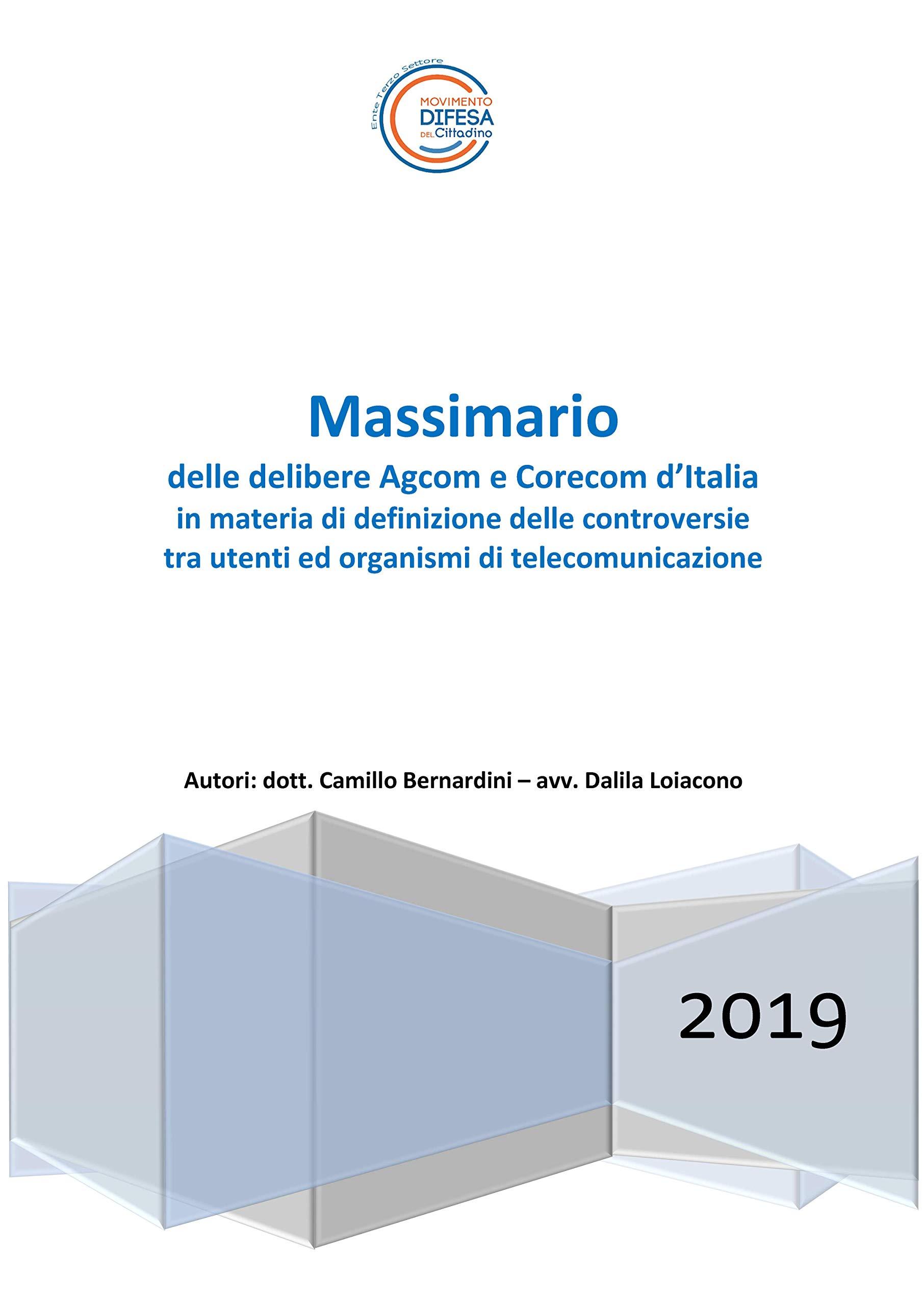 Massimario delle delibere AGCOM e CORECOM d'Italia in materia di definizione delle controversie tra utenti ed organismi di telecomunicazione
