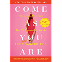 Come As You Are: Revised and Updated: The Surprising New Science That Will Transform Your Sex Life (English Edition)