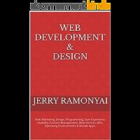 Web Development & Design: Web Marketing, Design, Programming, User Experience, Usability, Content Management, Web…