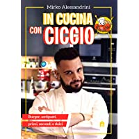 In cucina con Ciccio