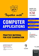 Together with ICSE Practice Material for Class 9 Computer Application for 2019 Examination