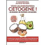 Vive l'alimentation cétogène ! (SANTE/FORME)