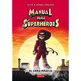 Manual para superhéroes(HarperKids): (Superheroes Guide: The Magic Book - Spanish Edition): 34