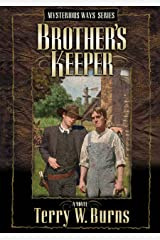 Brother's Keeper (Mysterious Ways Series Book 2) Kindle Edition