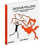 Jackson Pollock : Le peintre qui en mettait partout (et s'en fichait)