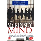 The McKinsey Mind: Understanding and Implementing the Problem-Solving Tools and Management Techniques of the World's Top Stra