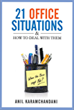21 Office Situations & How to Deal with Them