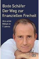 Der Weg zur finanziellen Freiheit: Die erste Million Kindle Ausgabe