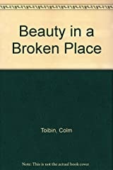 Beauty in a Broken Place Hardcover