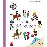 Niños del mundo (Mis primeras enciplopedias temáticas)