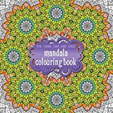 The Third One and Only Mandala Colouring Book (One and Only Colouring / One and Only Coloring, Band 3)