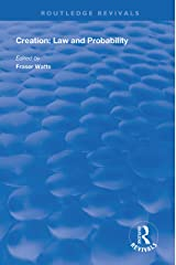 Creation: Law and Probability (Routledge Revivals) Kindle Edition