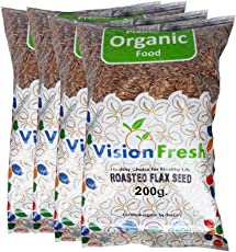 Vision Fresh Organic Roasted Flax Seed (Alsi) 800 Gram - Pack of 4 (200 Gram Each)