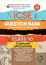 Oswaal ICSE Question Bank Class 10 Computer Application Chapterwise and Topicwise (For March 2019 Exam)