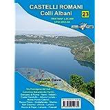 Carta Castelli Romani. Colli Albani. Carta escursionistica 1:25.000