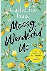 Messy, Wonderful Us Hardcover