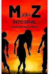 madriZ Integral: La saga completa Versión Kindle