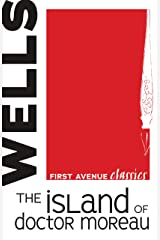 The Island of Doctor Moreau (First Avenue Classics ™) (English Edition) Versión Kindle