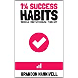1% Success Habits: 10 Daily Habits to Crush Your Day (English Edition)