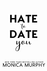Hate to Date You Kindle Edition