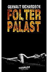 Folterpalast: Ein historischer Torture-Porn Roman Kindle Ausgabe