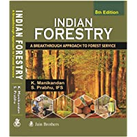 Indian Forestry A Breakthrough Approach to Forest Service - 8th Edition