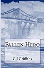Fallen Hero: The Bridges Connecting Christopher, Jimmy and General George S Patton Kindle Edition