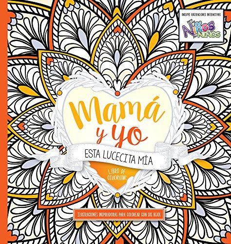 Mama y Yo: Esta Lucecita MIA: Libro de Colorear Para Adultos por Casa Creacion