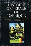 Histoire générale de l'Afrique, volume 6 : L'Afrique au 19e siècle jusque vers les années 1880