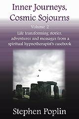 Inner Journeys, Cosmic Sojourns - volume 2 (English Edition) Kindle Ausgabe