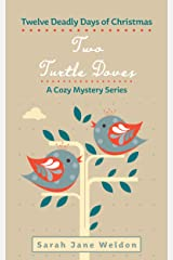 Two Turtle Doves: Twelve Deadly Days of Christmas Kindle Edition