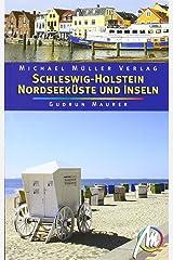 Schleswig Holstein - Nordseeküste und Inseln: Reisehandbuch mit vielen praktischen Tipps Broschiert