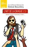 L'Art de la drague 2.0 (Librio humour)