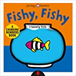 A Changing Picture Book: Fishy, Fishy