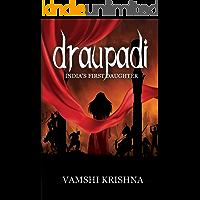 Draupadi - India's First Daughter