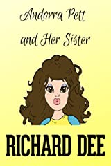 Andorra Pett and her Sister: Andorra Pett Book 3 Kindle Edition