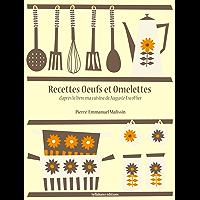 Recettes Oeufs et Omelettes (La cuisine d'Auguste Escoffier t. 6)
