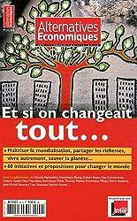 Alternatives économiques, Hors-série poche N° : Et si on changeait tout...