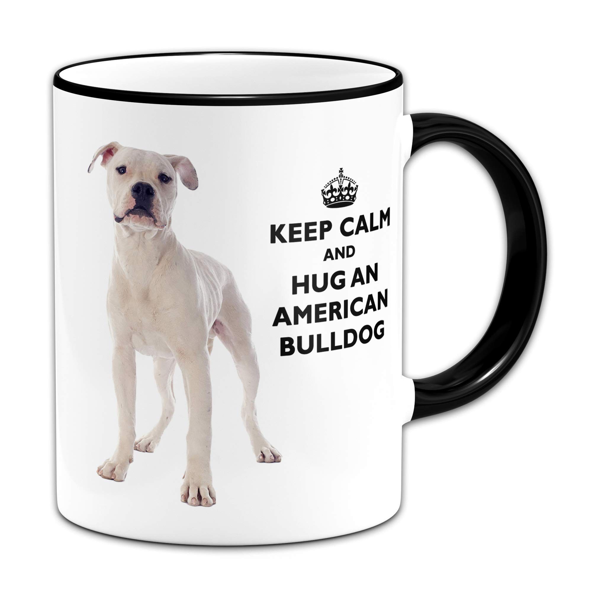 Keep Calm and Hug an American Bulldog – Gift Mug + Black Handle/Rim